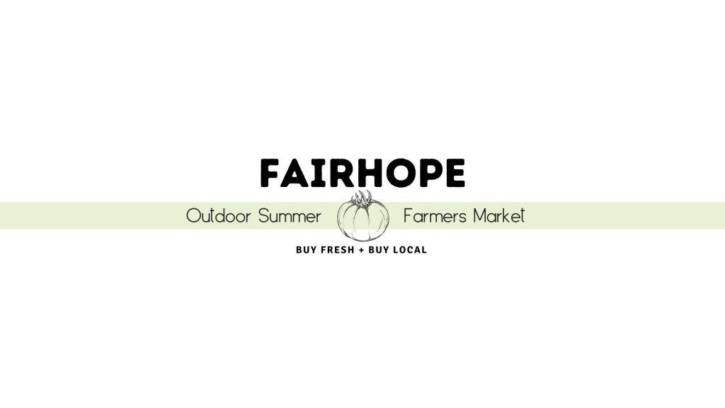 Fairhope Outdoor Farmers Market Dates Announced
